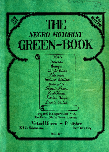 Cover of The Negro Motorist Green-Book, 1940 edition